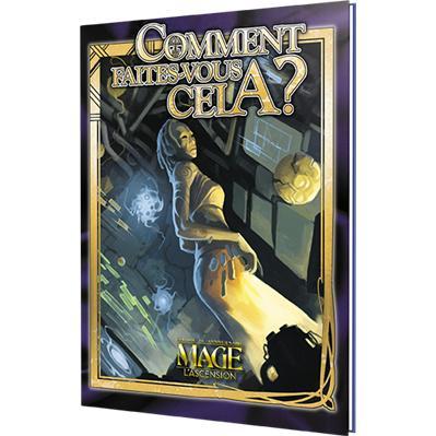 MAGE, L'ASCENSION - COMMENT FAITES-VOUS CELA