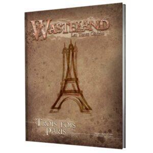 WASTELAND - TROIS FOIS PARIS